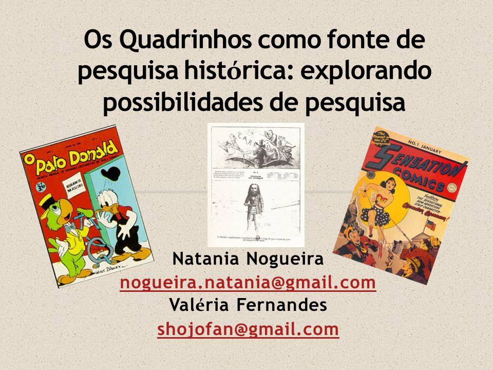 Os Quadrinhos como fonte de pesquisa histórica: explorando possibilidades de pesquisa