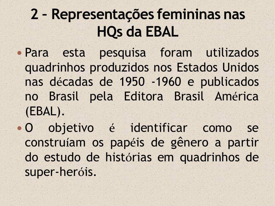 2 – Representações femininas nas HQs da EBAL
