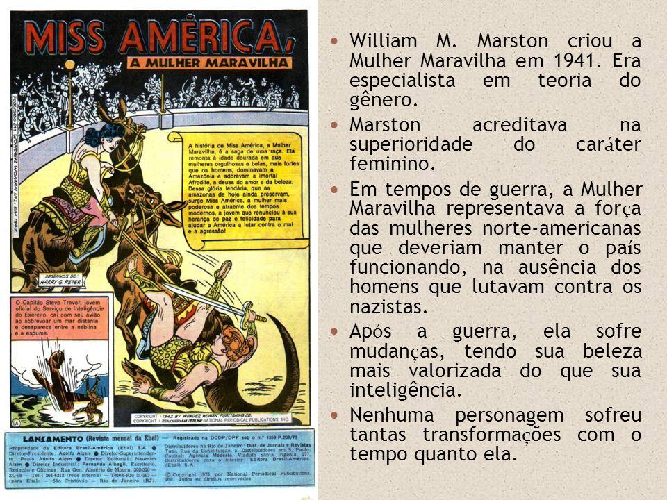 William M. Marston criou a Mulher Maravilha em 1941