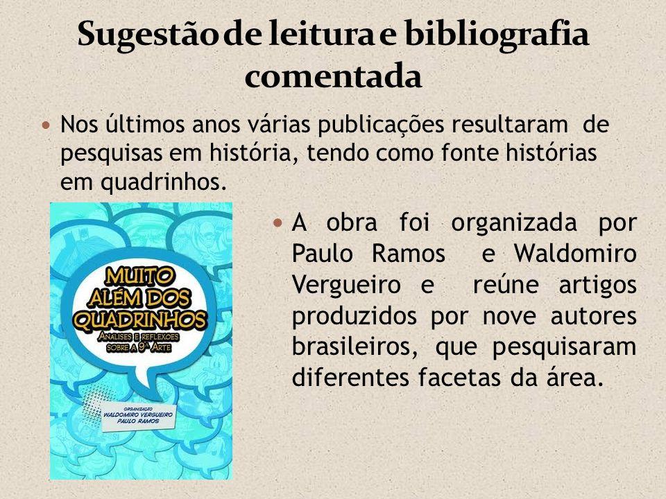 Sugestão de leitura e bibliografia comentada