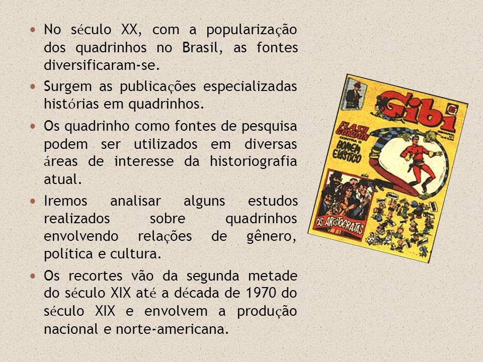 No século XX, com a popularização dos quadrinhos no Brasil, as fontes diversificaram-se.