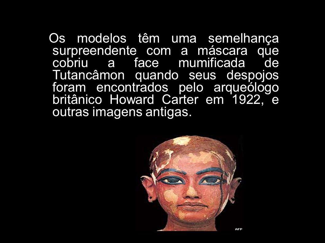 Os modelos têm uma semelhança surpreendente com a máscara que cobriu a face mumificada de Tutancâmon quando seus despojos foram encontrados pelo arqueólogo britânico Howard Carter em 1922, e outras imagens antigas.