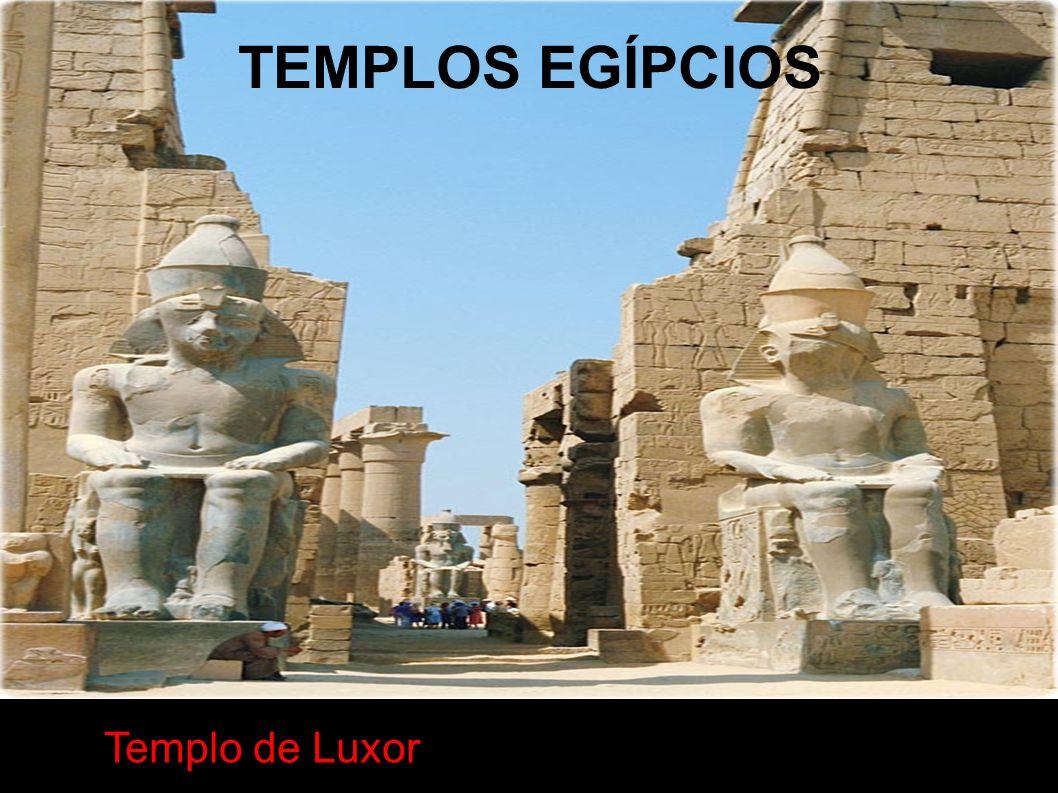 TEMPLOS EGÍPCIOS Templo de Luxor