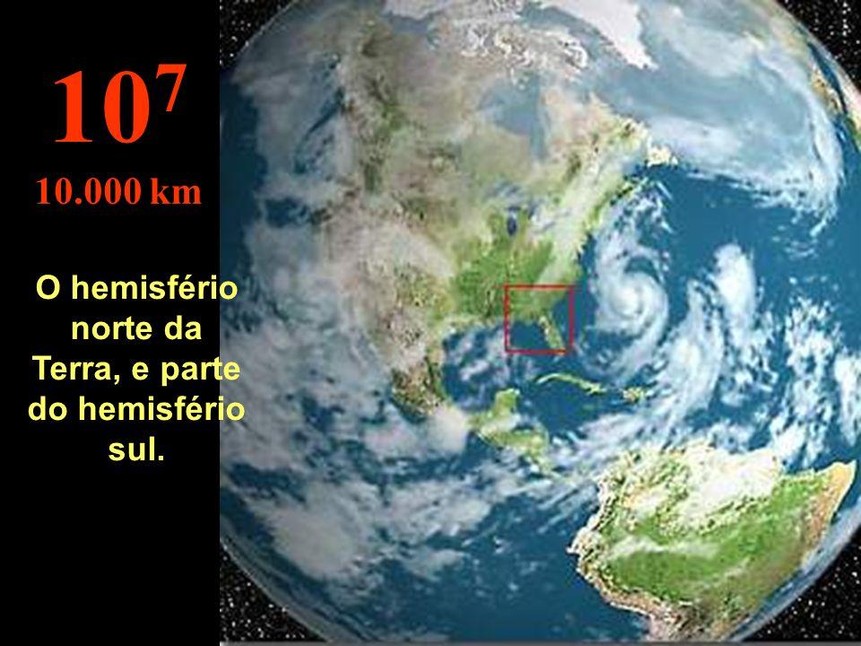 O hemisfério norte da Terra, e parte do hemisfério sul.