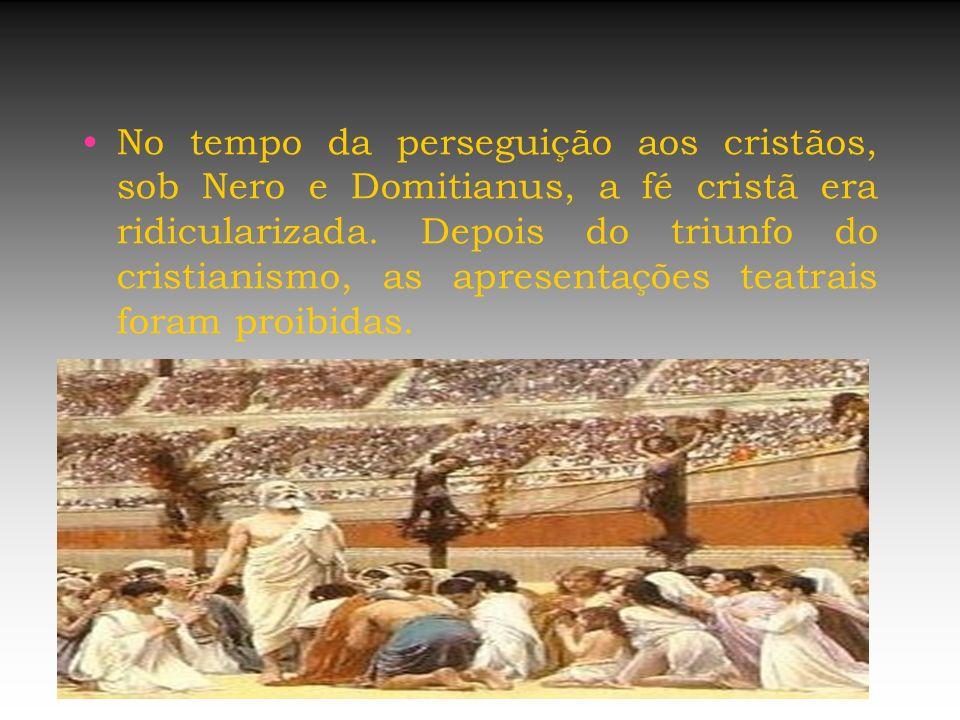 No tempo da perseguição aos cristãos, sob Nero e Domitianus, a fé cristã era ridicularizada.