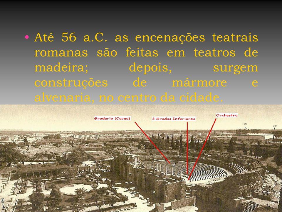 Até 56 a.C.