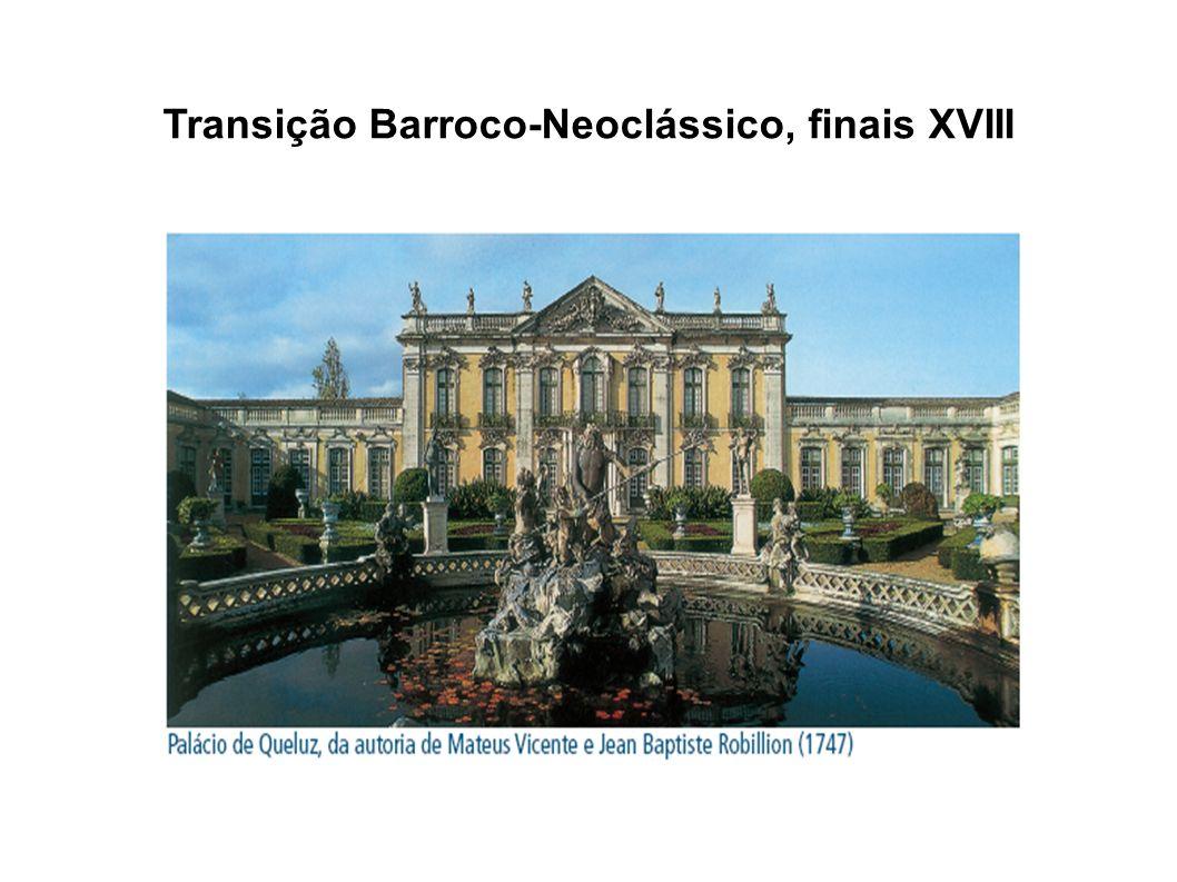 Transição Barroco-Neoclássico, finais XVIII