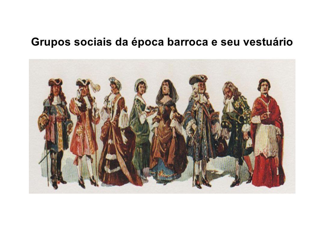 Grupos sociais da época barroca e seu vestuário