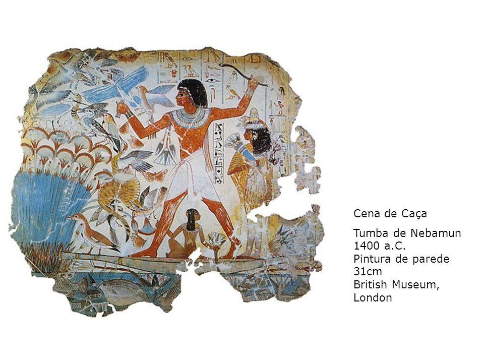 Cena de Caça Tumba de Nebamun 1400 a.C. Pintura de parede 31cm British Museum, London