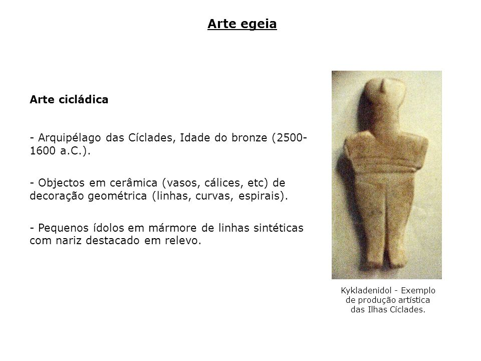 Kykladenidol - Exemplo de produção artística das Ilhas Cíclades.