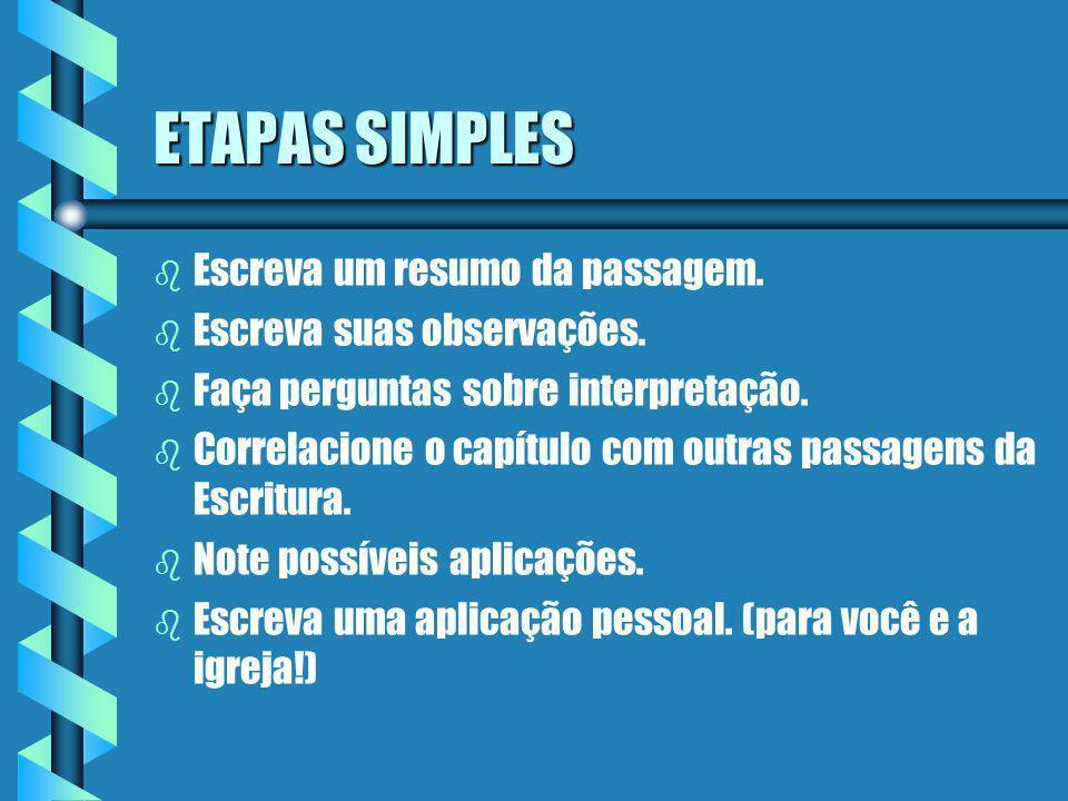ETAPAS SIMPLES Escreva um resumo da passagem.