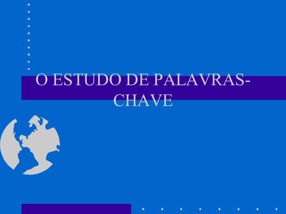 O ESTUDO DE PALAVRAS-CHAVE