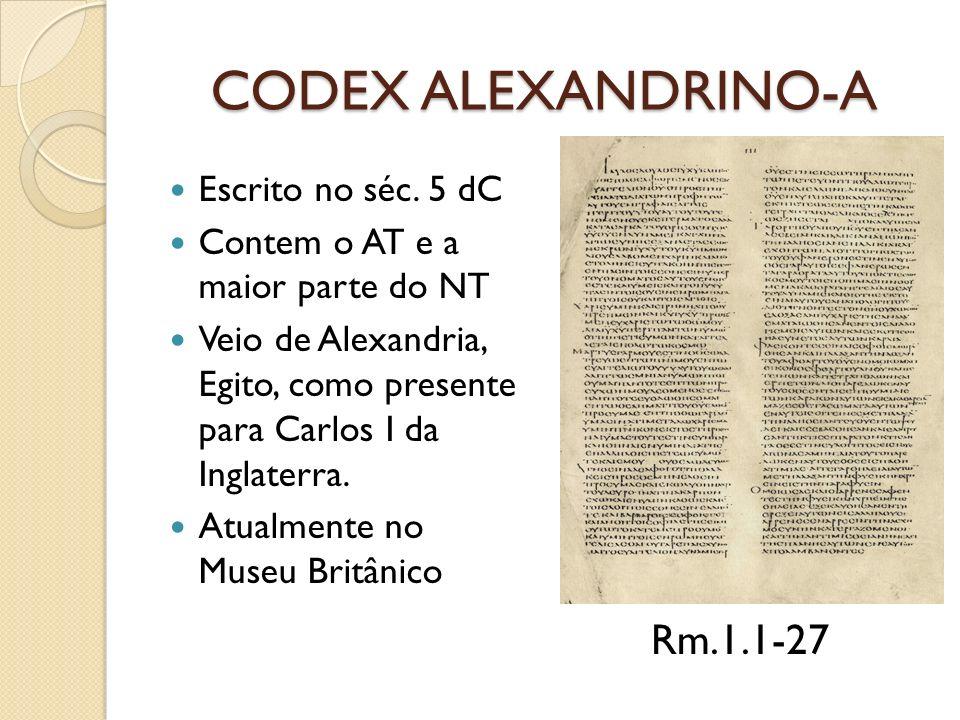 CODEX ALEXANDRINO-A Rm.1.1-27 Escrito no séc. 5 dC