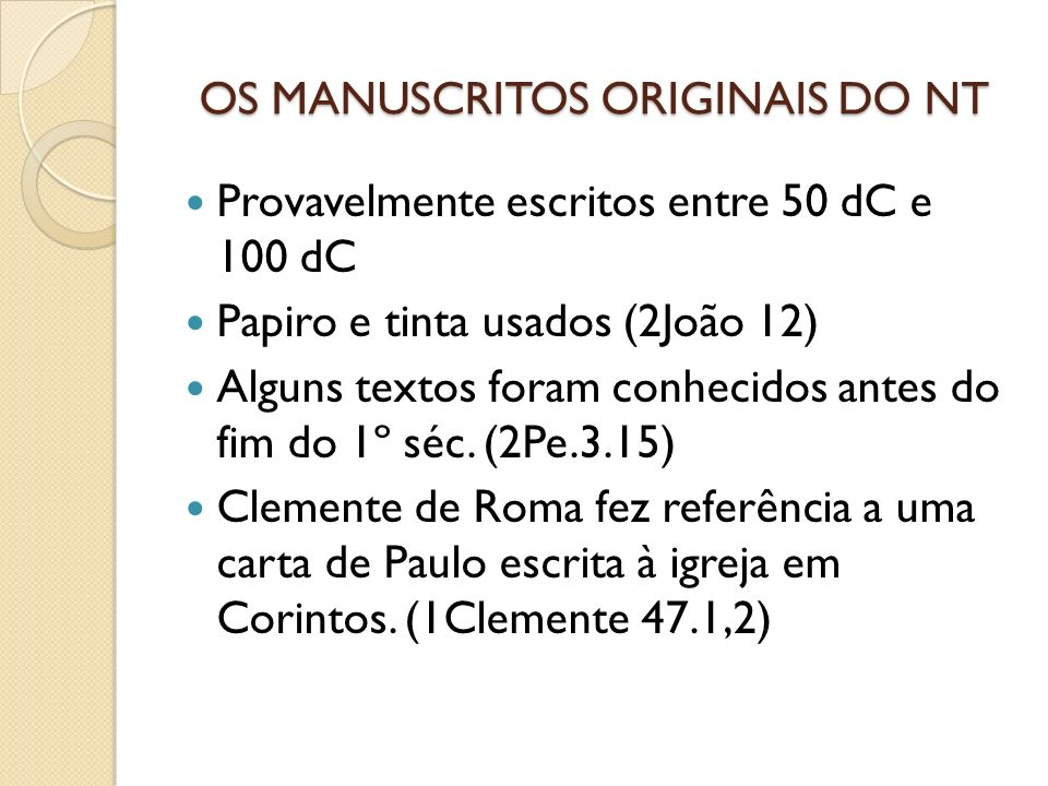 OS MANUSCRITOS ORIGINAIS DO NT