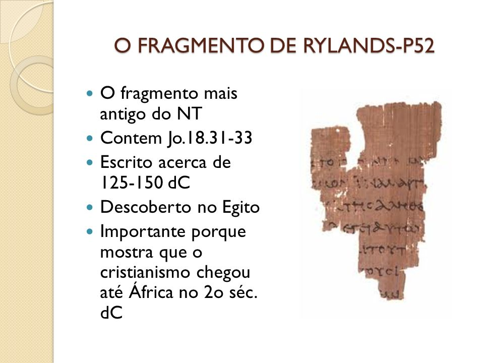 O FRAGMENTO DE RYLANDS-P52