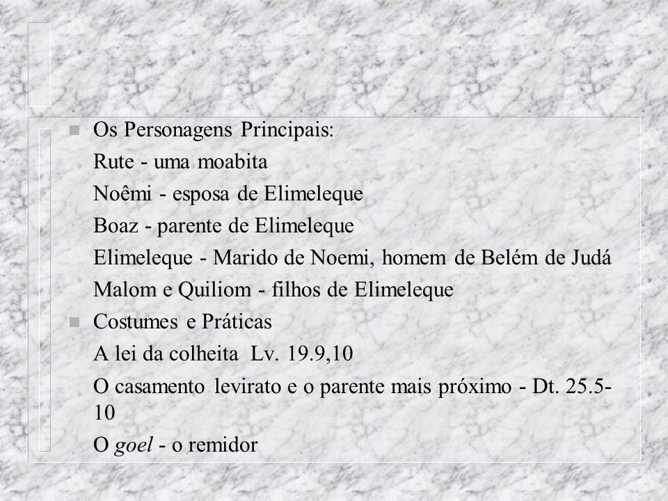 Os Personagens Principais: