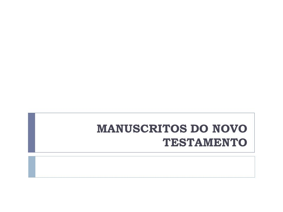 MANUSCRITOS DO NOVO TESTAMENTO