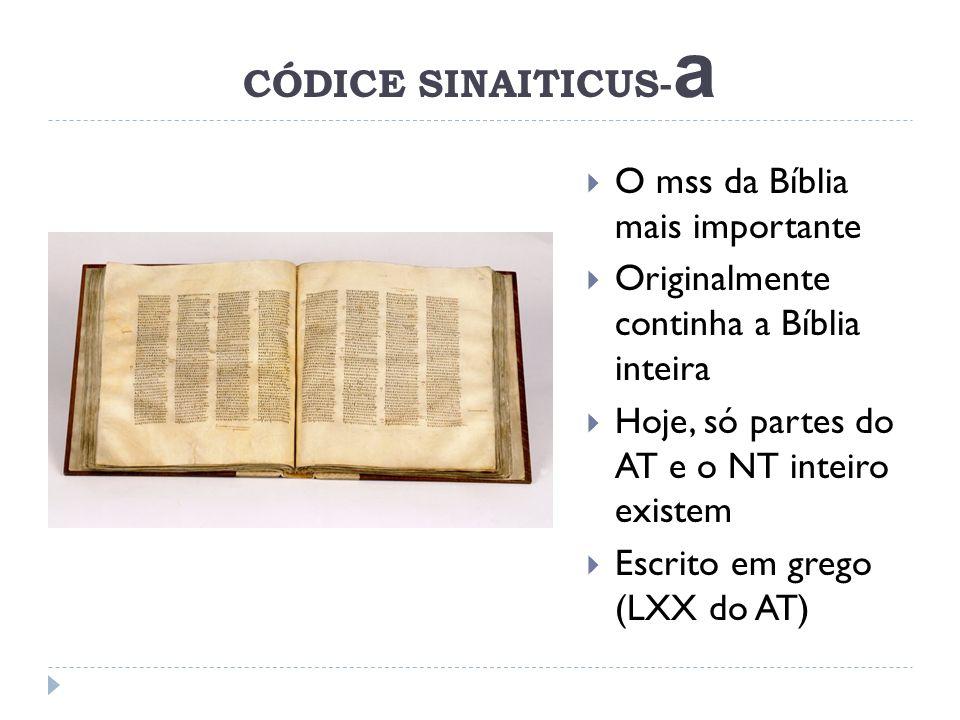 CÓDICE SINAITICUS-a O mss da Bíblia mais importante