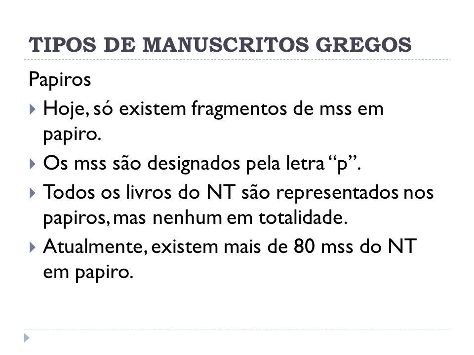 TIPOS DE MANUSCRITOS GREGOS