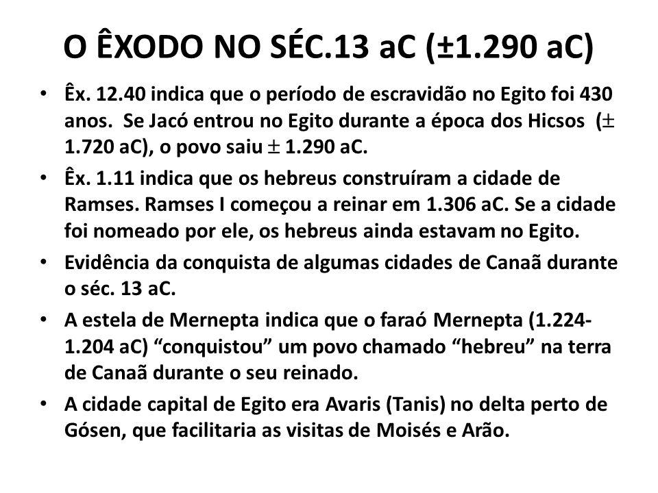 O ÊXODO NO SÉC.13 aC (±1.290 aC)
