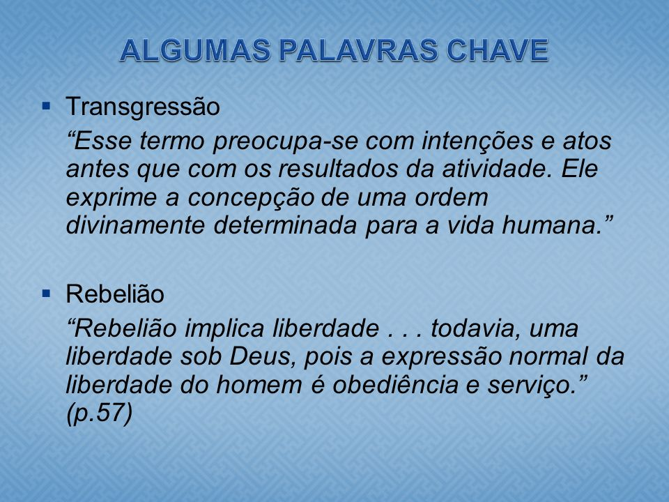 ALGUMAS PALAVRAS CHAVE