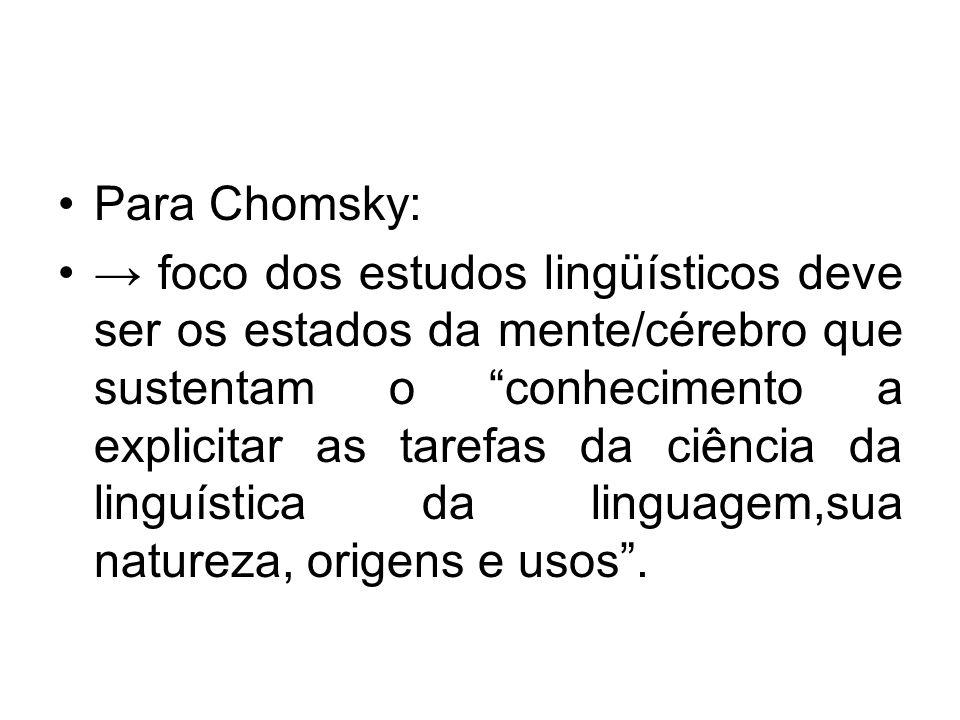 Para Chomsky:
