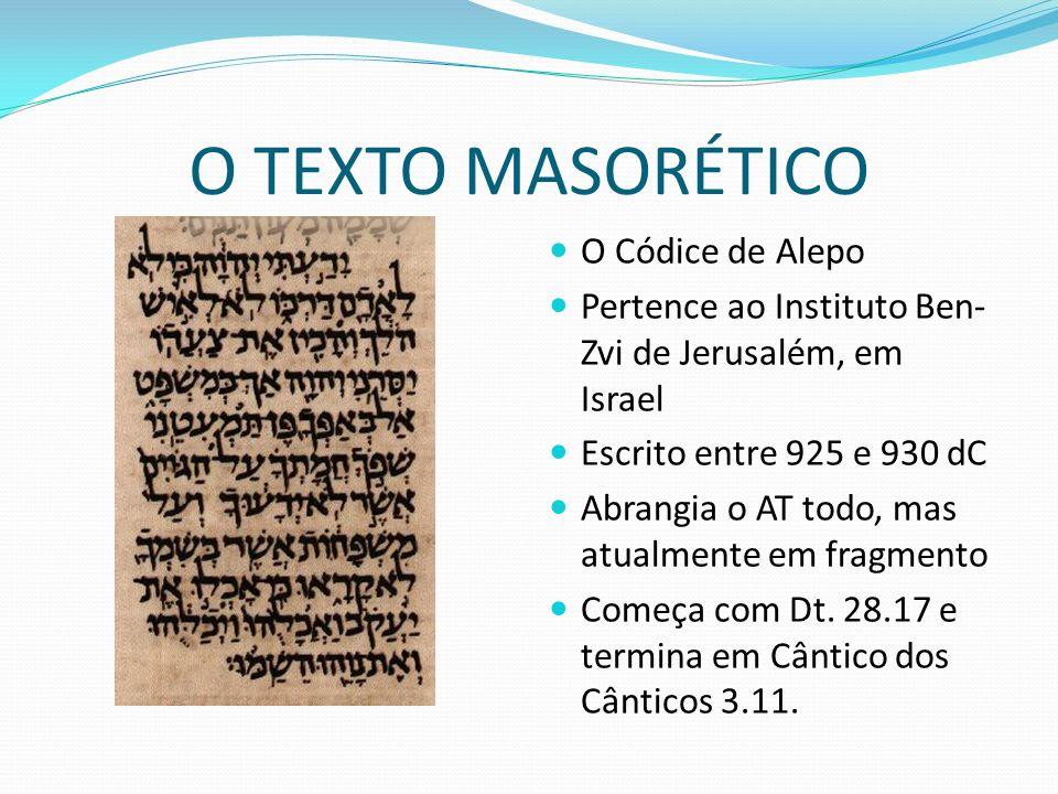 O TEXTO MASORÉTICO O Códice de Alepo