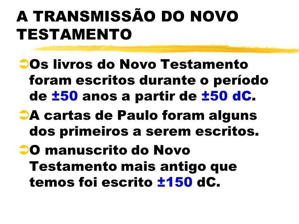 A TRANSMISSÃO DO NOVO TESTAMENTO