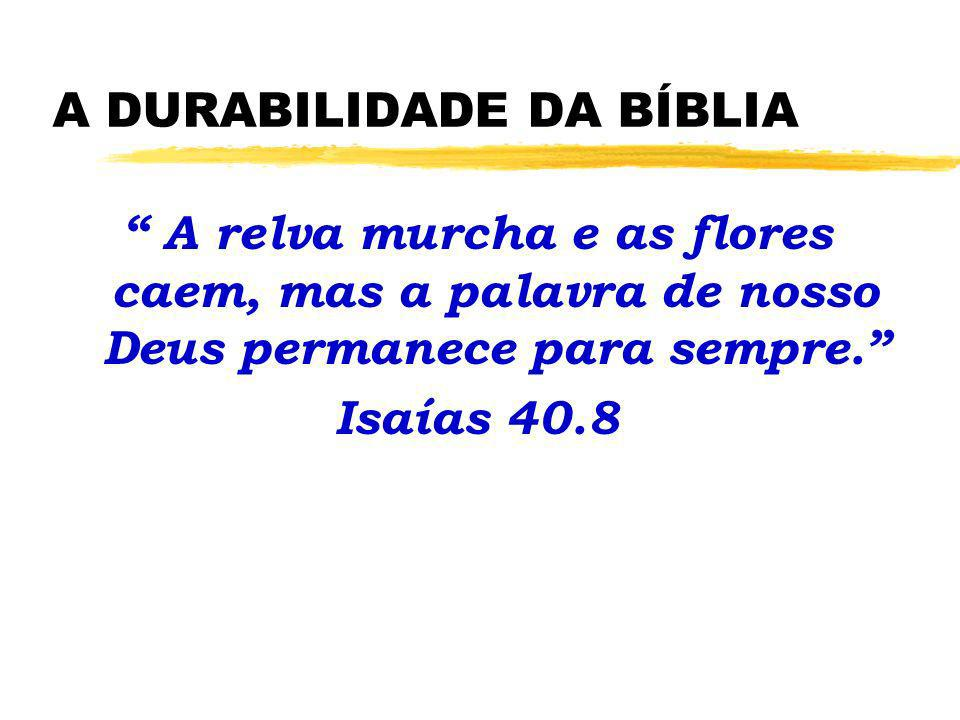 A DURABILIDADE DA BÍBLIA