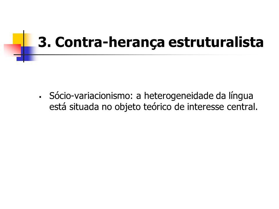 3. Contra-herança estruturalista