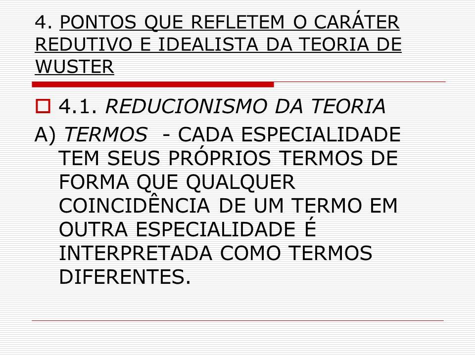 4.1. REDUCIONISMO DA TEORIA