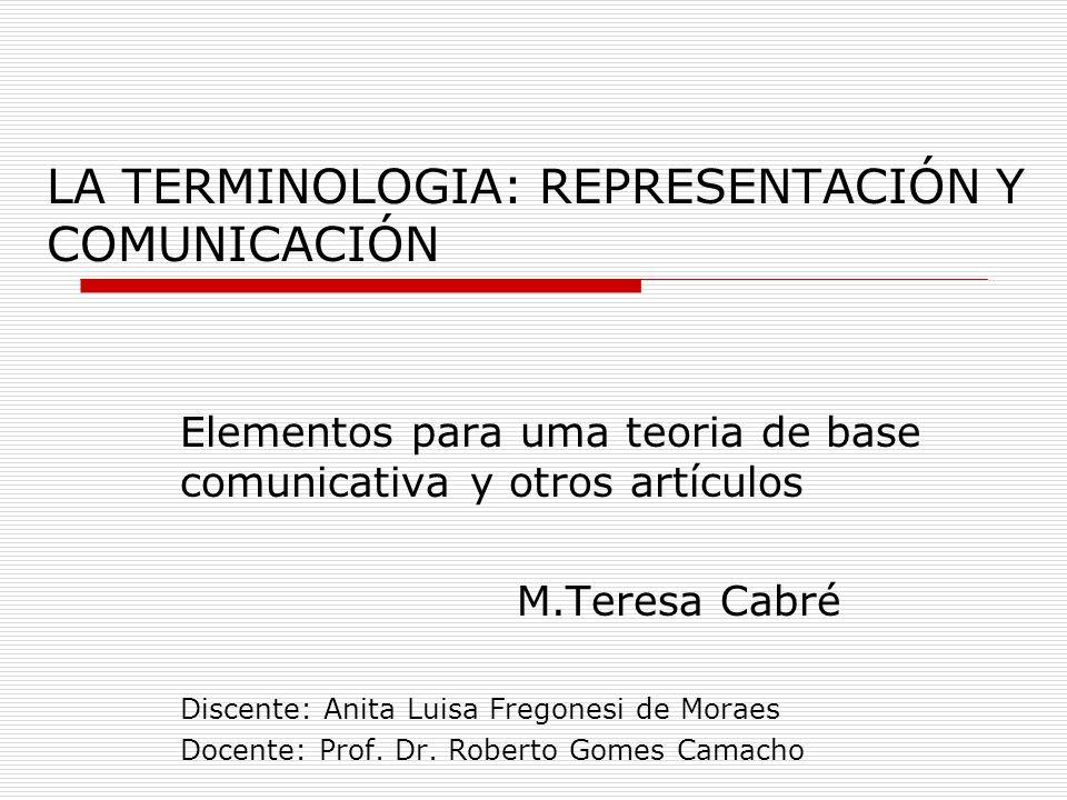 LA TERMINOLOGIA: REPRESENTACIÓN Y COMUNICACIÓN