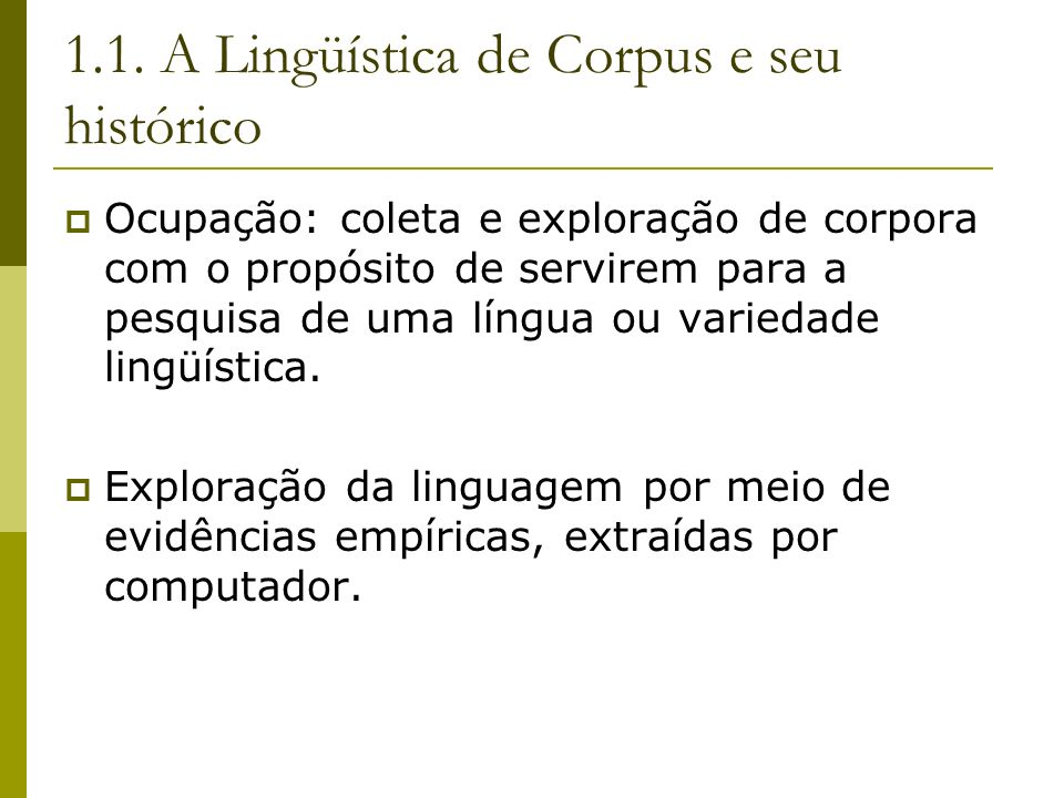 1.1. A Lingüística de Corpus e seu histórico