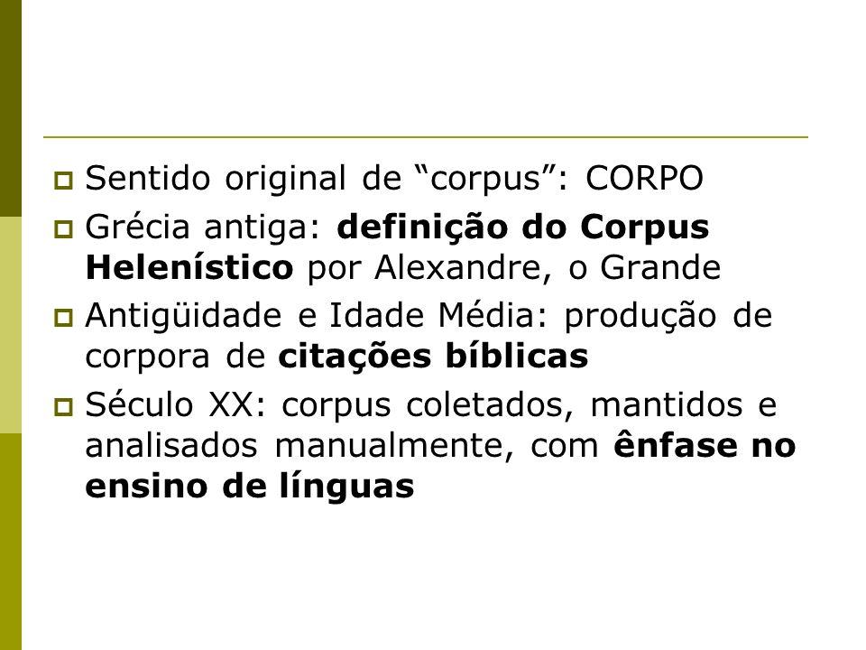 Sentido original de corpus : CORPO