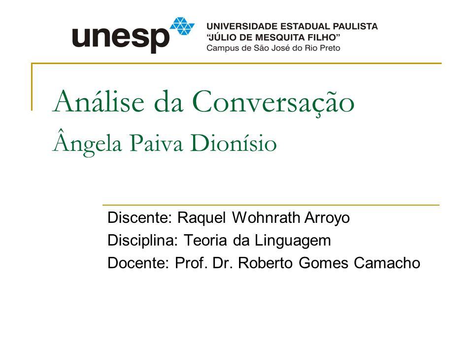 Análise da Conversação Ângela Paiva Dionísio