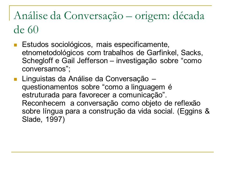 Análise da Conversação – origem: década de 60