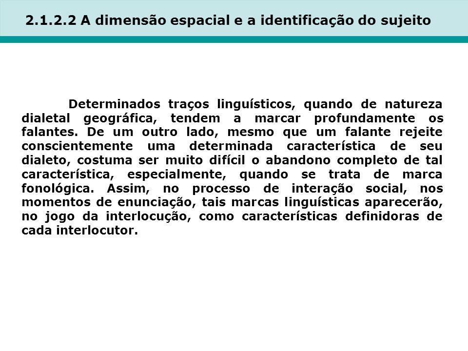2.1.2.2 A dimensão espacial e a identificação do sujeito