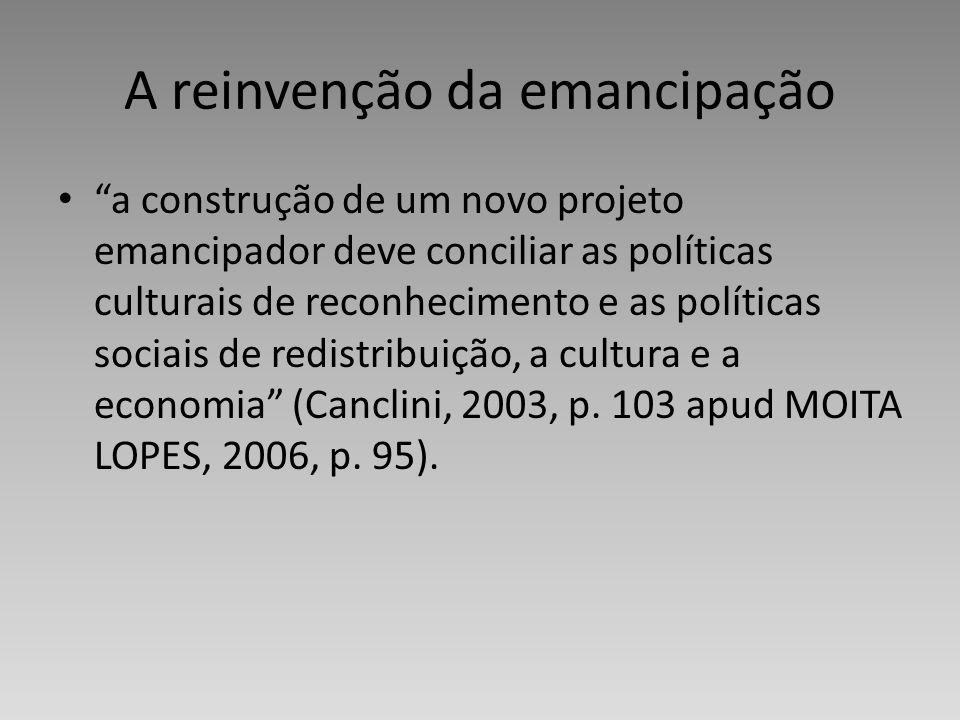 A reinvenção da emancipação