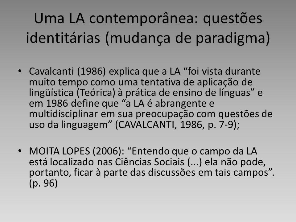 Uma LA contemporânea: questões identitárias (mudança de paradigma)