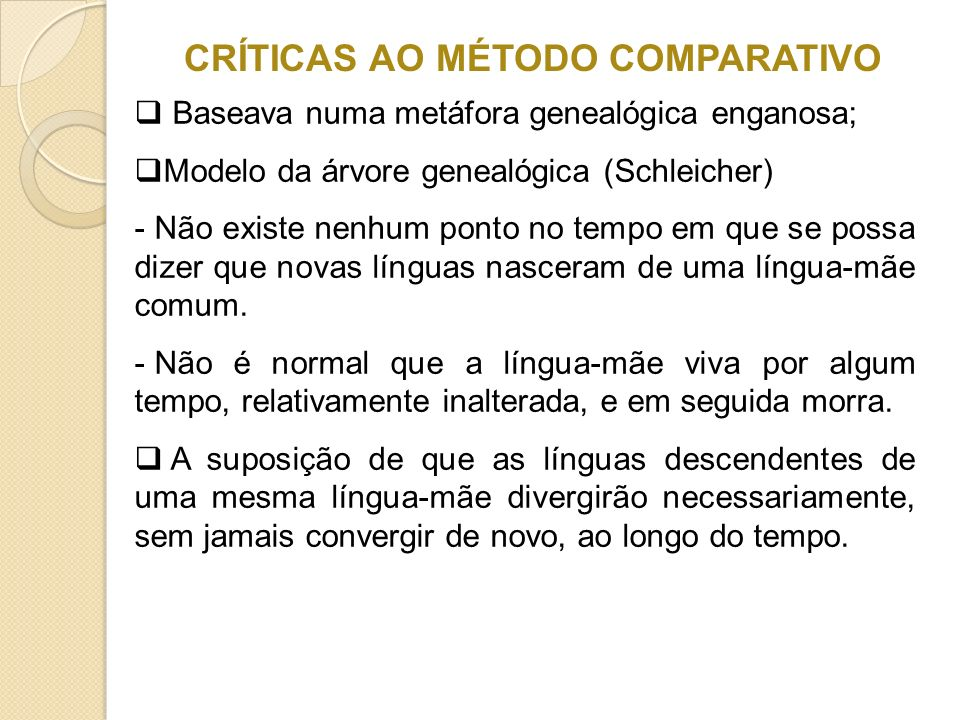 CRÍTICAS AO MÉTODO COMPARATIVO