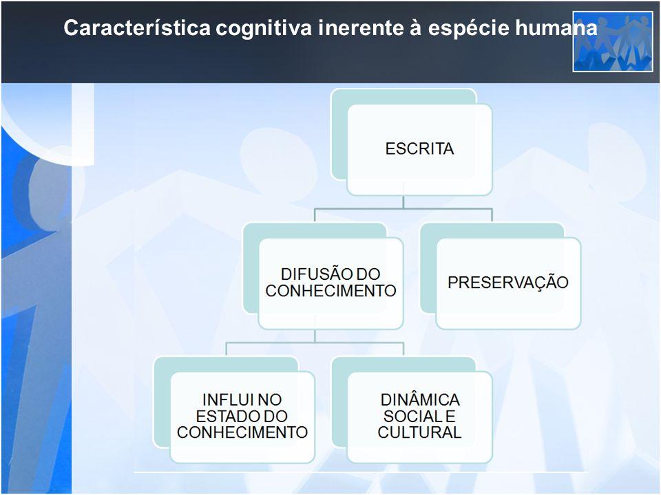 Característica cognitiva inerente à espécie humana