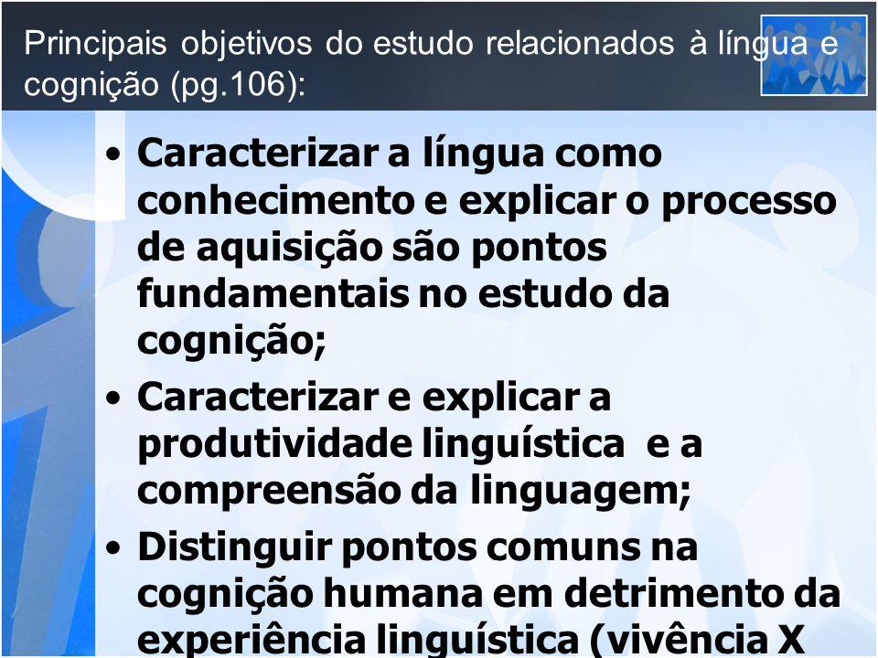 Principais objetivos do estudo relacionados à língua e cognição (pg