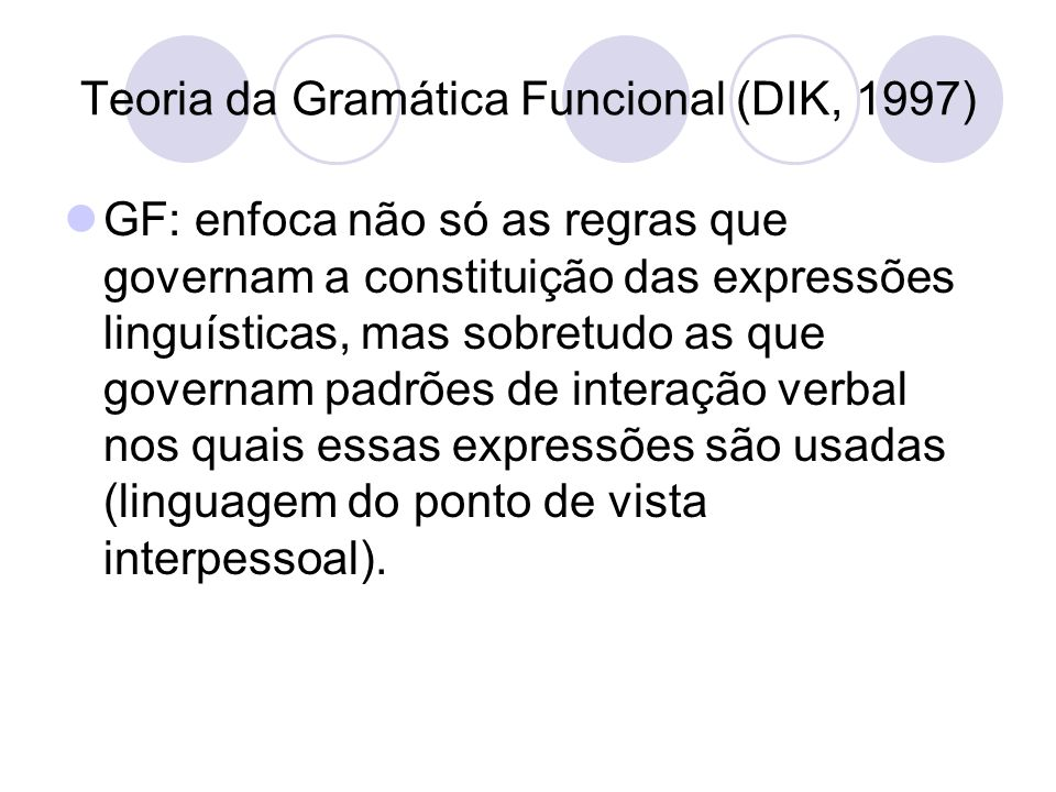 Teoria da Gramática Funcional (DIK, 1997)