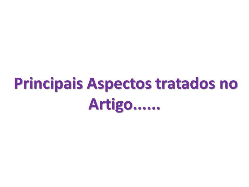 Principais Aspectos tratados no Artigo......
