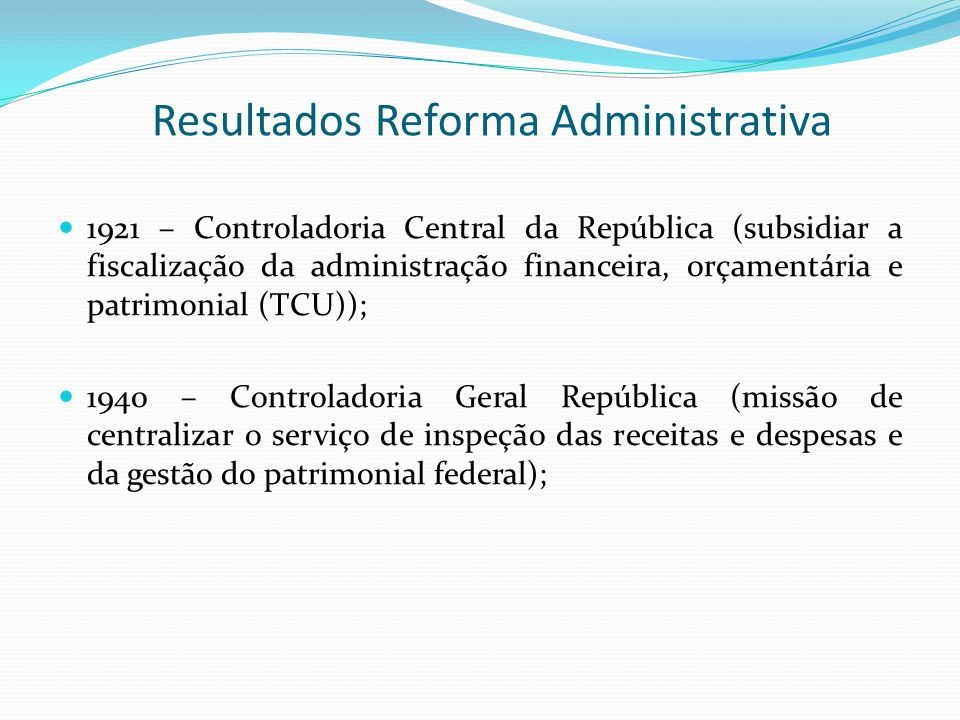 Resultados Reforma Administrativa