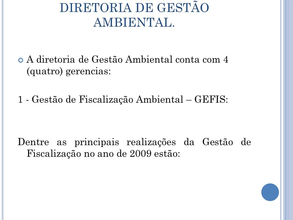 DIRETORIA DE GESTÃO AMBIENTAL.