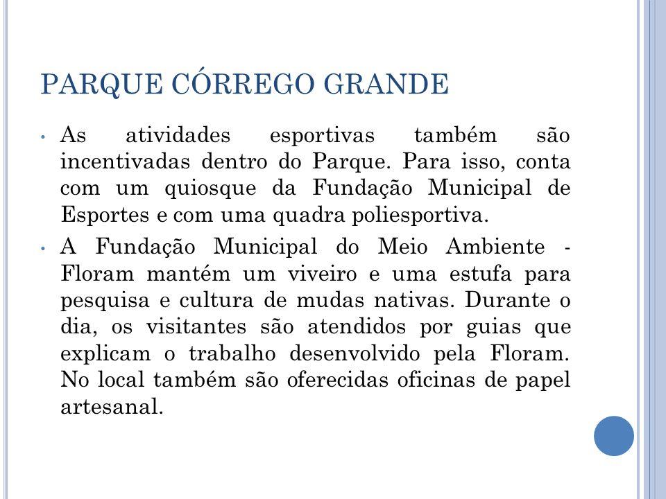 PARQUE CÓRREGO GRANDE