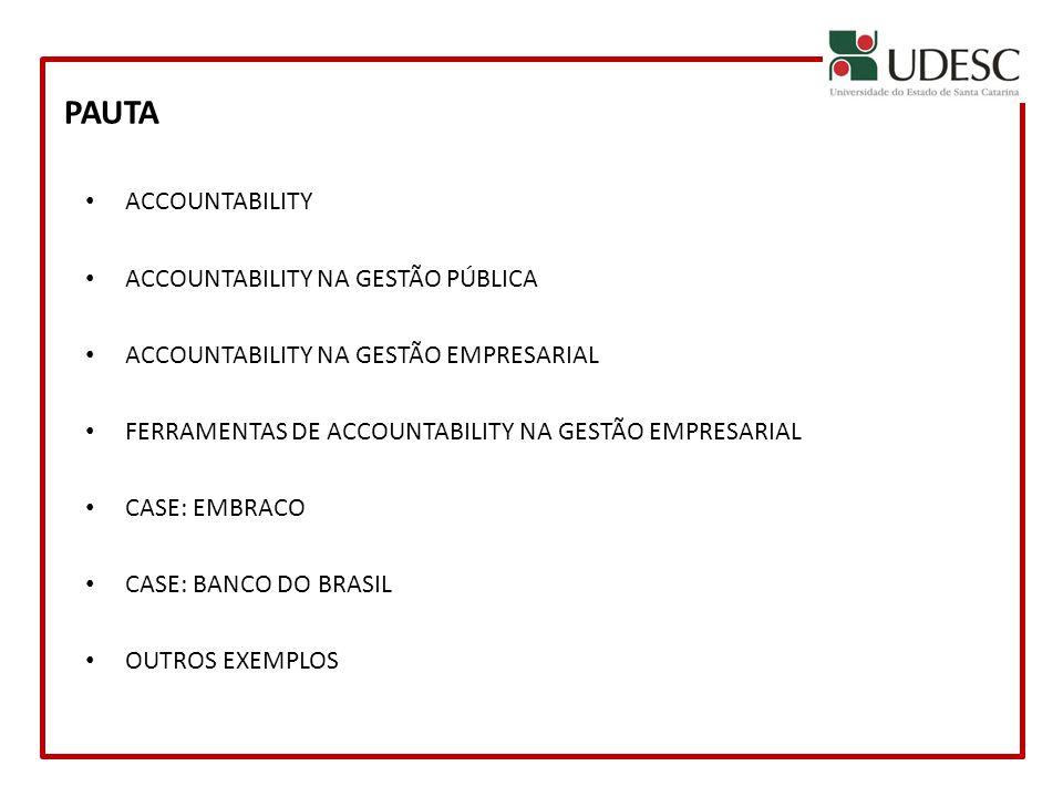 PAUTA ACCOUNTABILITY ACCOUNTABILITY NA GESTÃO PÚBLICA
