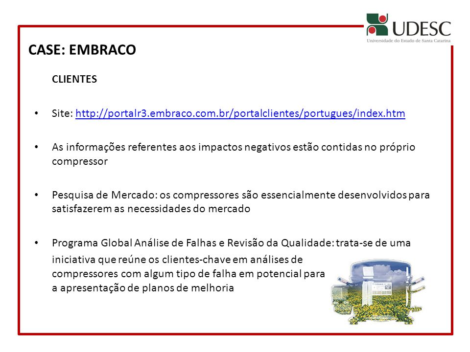 CASE: EMBRACO CLIENTES