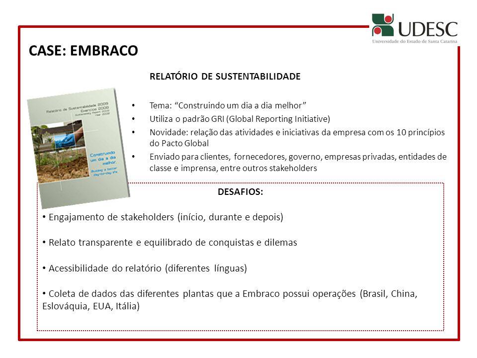 CASE: EMBRACO RELATÓRIO DE SUSTENTABILIDADE DESAFIOS: